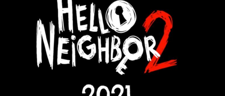 Hello neighbor 2021